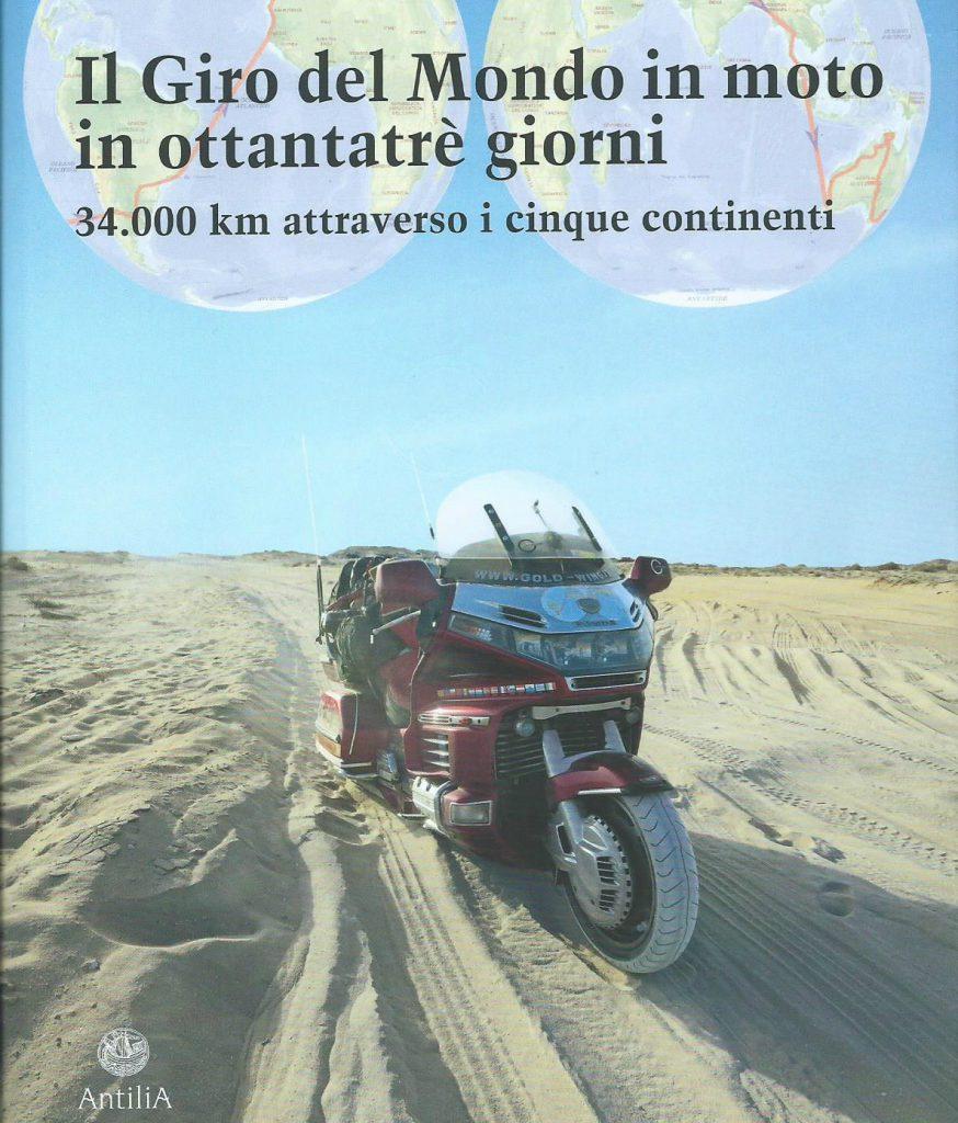 """Presentazione di """"Il giro del mondo in moto in 83 giorni"""" di e con Marcello Anglana, lunedi 21 settembre h 21 all' Opificio dei Sensi"""