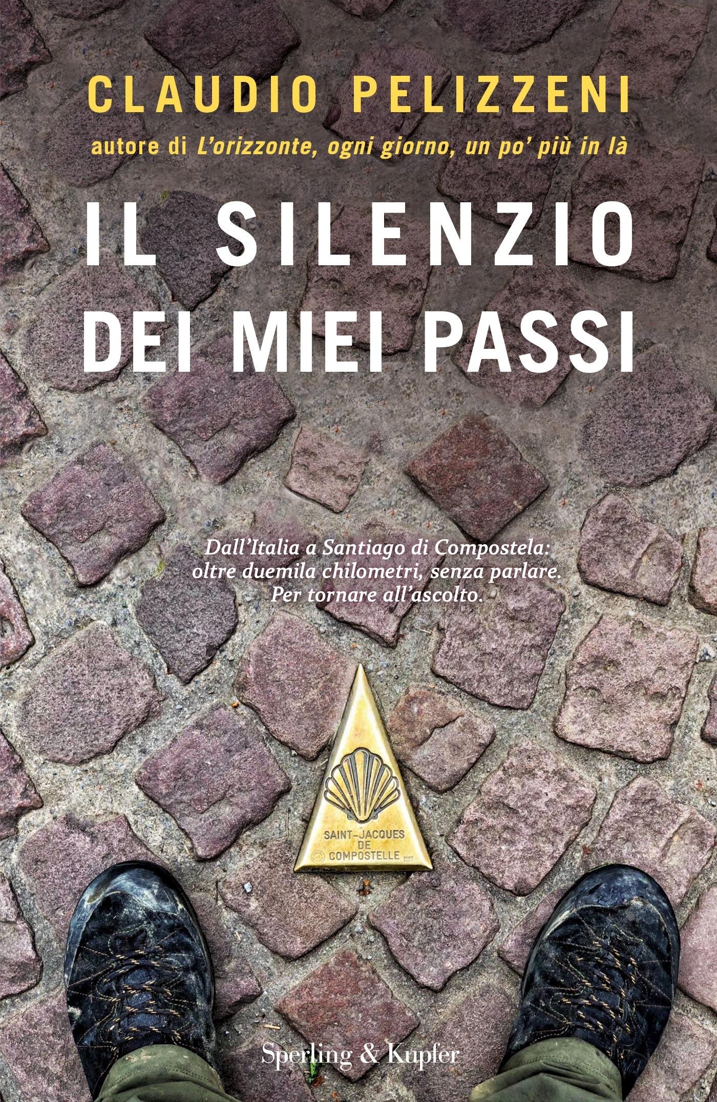 Pelizzeni_Il silenzio dei miei passi
