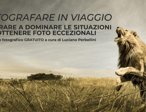 """Workshop gratuito """"Fotografare il viaggio"""", martedi 11 febbraio h 20,30 al Teatro Nuovo"""