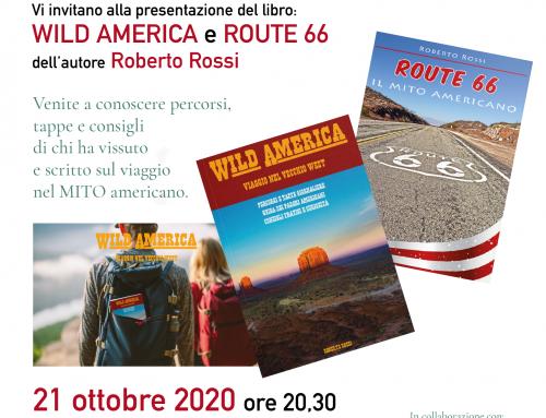 """""""Wild America – viaggio nel vecchio West"""" di e con Roberto Rossi, mercoledi 21ottobre h 20,30 a Sommacampagna"""