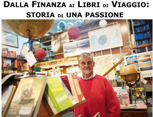 """""""Dalla finanza ai libri di viaggio, storia di una passione"""" martedi' 20 \4 h 19 diretta Zoom"""