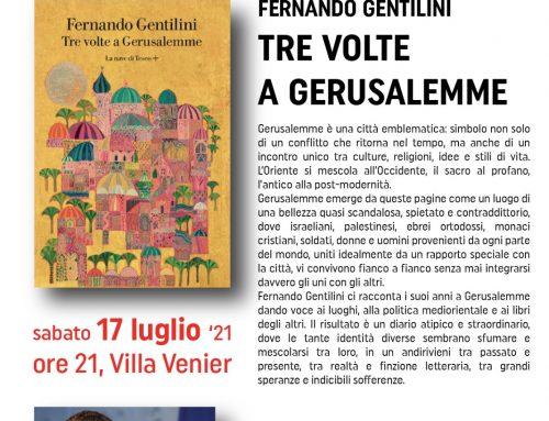 """""""Tre volte a Gerusalemme"""" di e con Fernando Gentilini , sabato 17 luglio a Villa Venier a Sommacampagna"""
